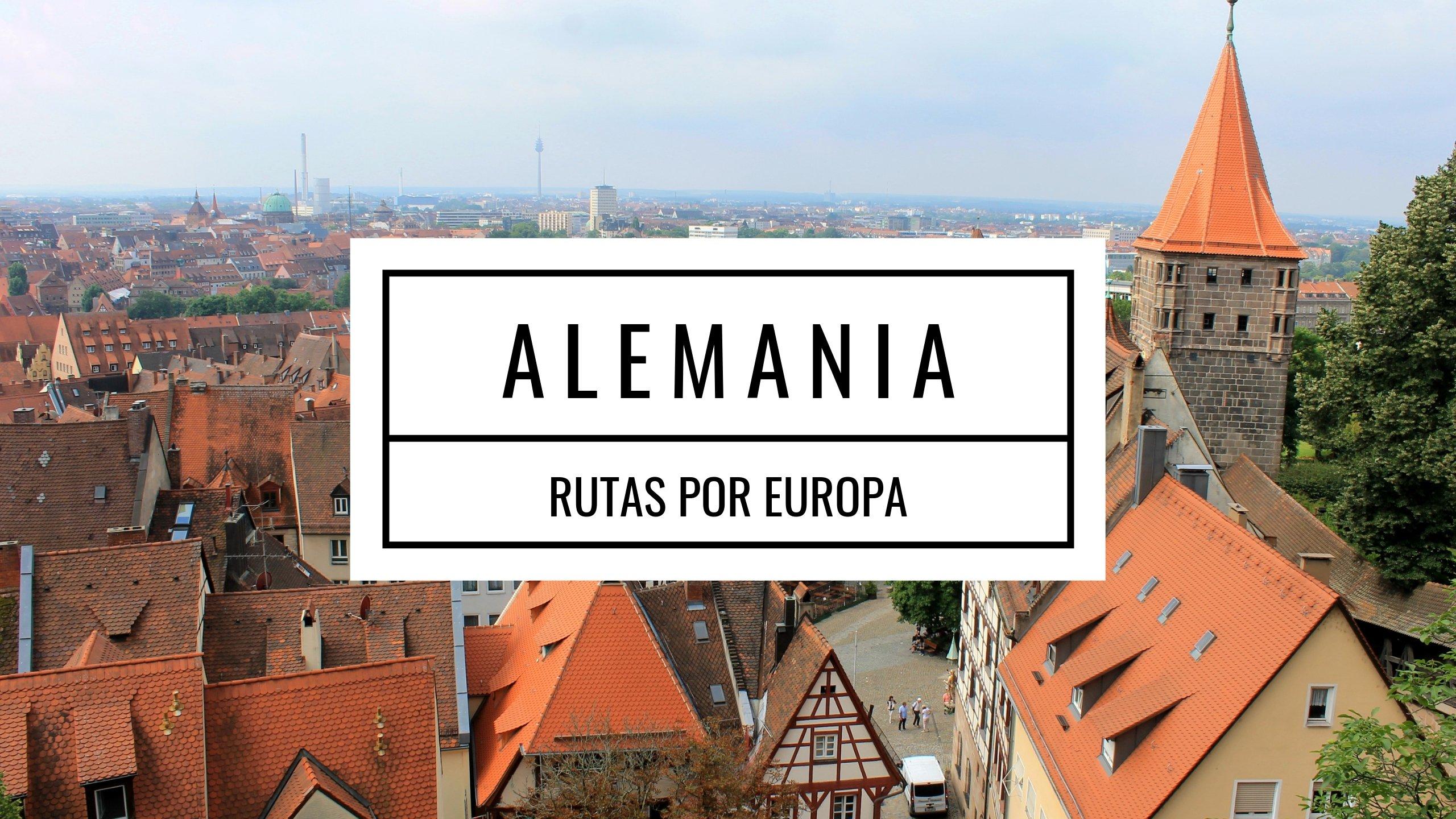 rutas por Europa - viajar a Alemania